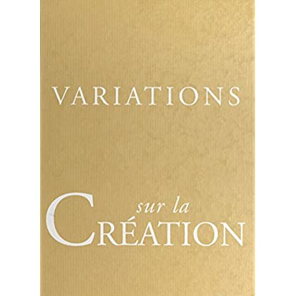 Variations sur la création (Thèmes et variations)