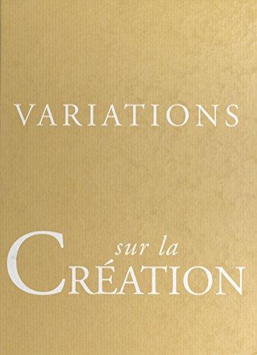 Variations sur la création