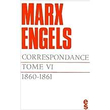 Correspondance, tome VI : 1860 - 1861