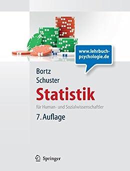 Statistik für Human- und Sozialwissenschaftler: Limitierte Sonderausgabe (Springer-Lehrbuch) (German Edition) by [Bortz, Jürgen, Schuster, Christof]