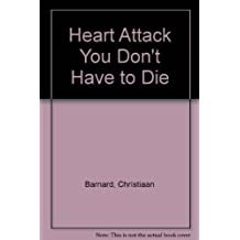 Heart Attack You Don't Have to Die