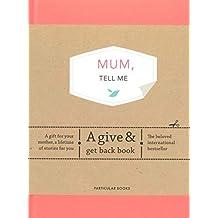 Vliet, E: Mum, Tell Me