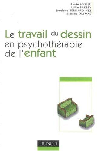 Le travail du dessin en psychothérapie de l'e...