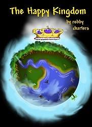 The Happy Kingdom (English Edition)