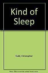 Kind of Sleep