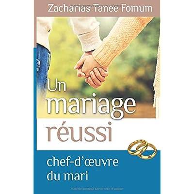 Un Mariage Réussi: Le Chef D'oeuvre du Mari