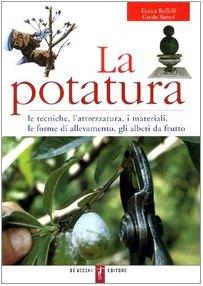 la-potatura-le-tecniche-lattrezzatura-i-materiali-le-forme-di-allevamento-gli-alberi-da-frutto