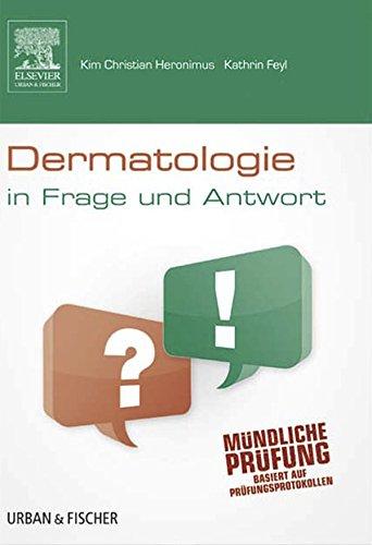Dermatologie in Frage und Antwort