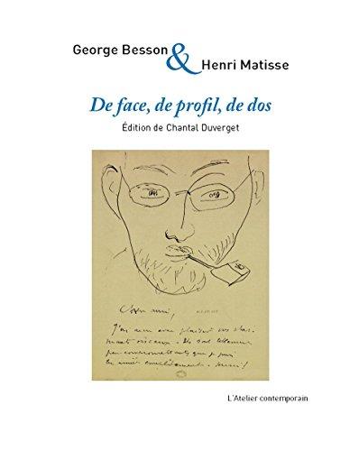 De face, de profil, de dos : Correspondance croise, 1913-1953