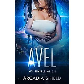 Avel (My Single Alien sci-fi romance adventure Book 9) (English Edition)