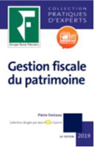 Gestion fiscale du patrimoine 2019 par Collectif Revue fiduciaire
