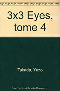 3x3 Eyes Edition simple Tome 4