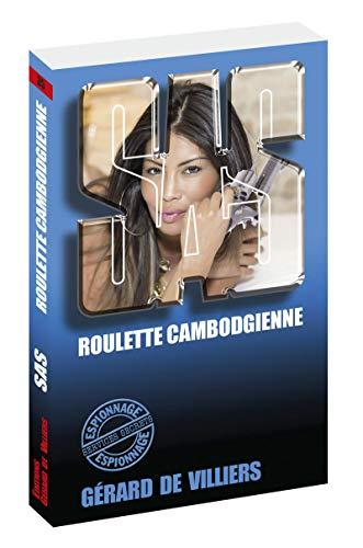 SAS 35 Roulette cambodgienne par Gerard de Villiers