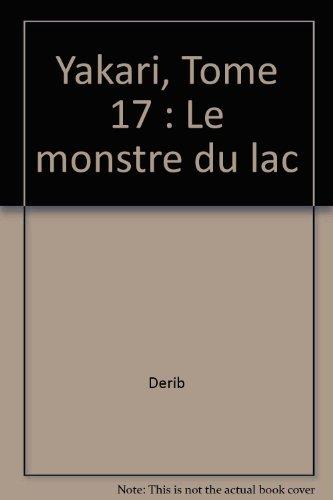 Yakari, tome 17 : Le Monstre du lac