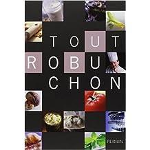 Tout Robuchon de Joël ROBUCHON ( 28 octobre 2010 )