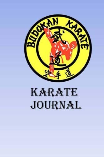 Karate Journal: Keep track of your Karate self defense techniques in this Karate Journal por Lawrence Westfall