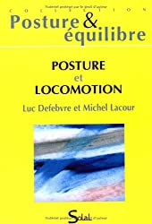 Posture et locomotion : Seizièmes journées françaises de posturologie clinique