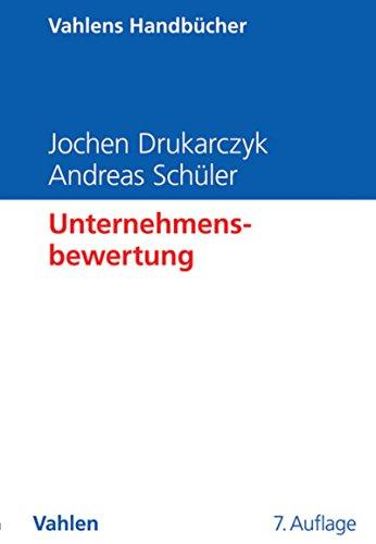Unternehmensbewertung (Vahlens Handbücher der Wirtschafts- und Sozialwissenschaften)
