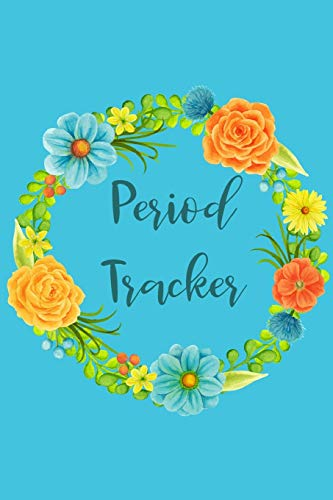 Period Tracker: Menstruation Journal - 4 Year Monthly Calendar - Monitor PMS Log Book - Menstrual Cycle Tracker For Girls & Women - Blue Flowers Cover