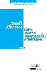 Les Cahiers de l'Arbitrage, N° 1/2010 :