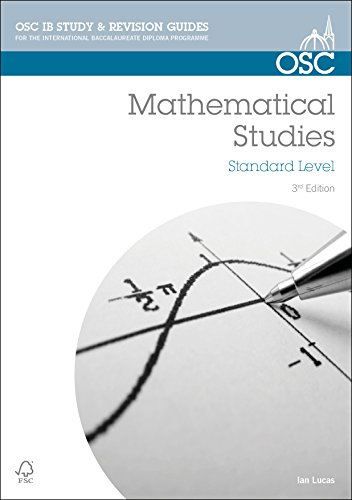 IB Mathematical Studies: For Exams from May 2014 (OSC IB Revision Guides for the International Baccalaureate Diploma)