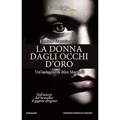 La Donna Dagli Occhi D'oro (Le Indagini Del Detective Mariani Vol. 3)