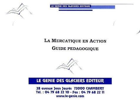 La mercatique en action. Guide pédagogique, Coffret 4 volumes + 1 CD-ROM