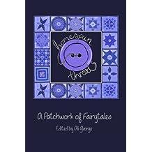 Homespun Threads (A Patchwork of Fairytales)