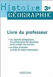 Histoire-Géographie, 3e (Manuel du professeur)