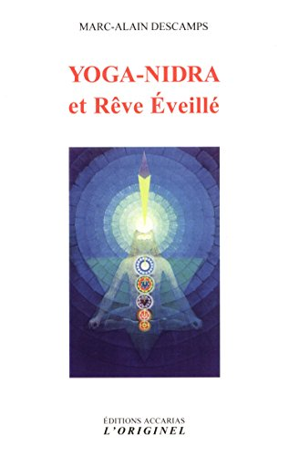 Yoga-nidra et Rve veill