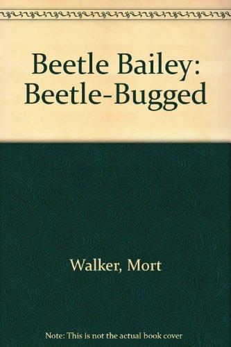 B Bailey: Beetle Bug (Beetle Bailey)