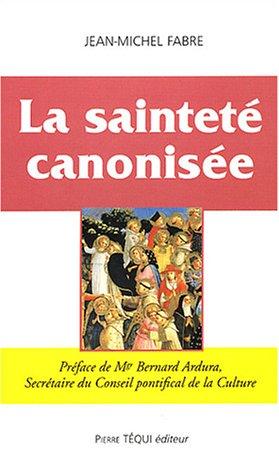 La Saintet canonise