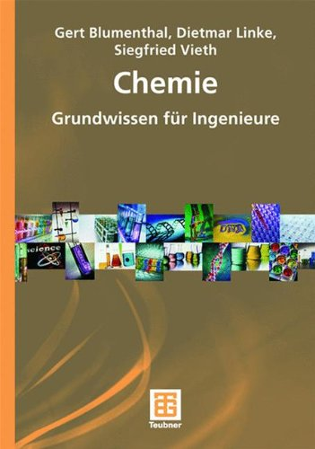 Chemie: Grundwissen für Ingenieure (Chemie in der Praxis) (German Edition)