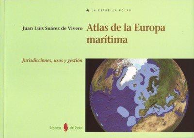 Atlas de la Europa marítima: Jurisdicciones, usos y gestión (La estrella polar)
