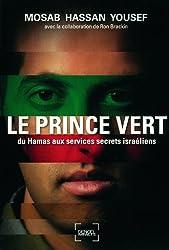 Le Prince vert: Du Hamas aux services secrets israéliens