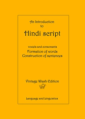 an-introduction-to-hindi-script-vowels-and-consonants-formation-of-words-construction-of-sentences-v