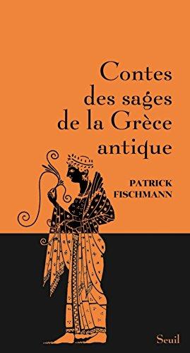 Contes des sages de la Grce antique