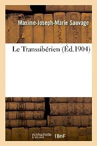 Le Transsibérien par Maxime-Joseph-Marie Sauvage