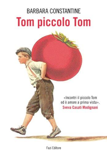 Tom piccolo Tom (Italian Edition)