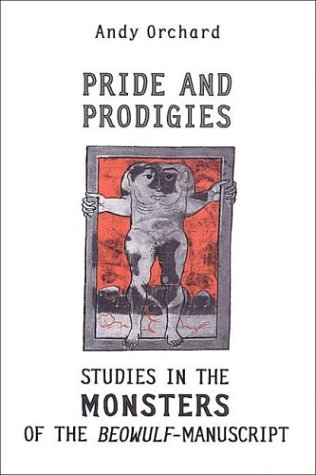 Price comparison product image Pride and Prodigies: Studies in the Monsters of the Beowulf Manuscript (Heritage)