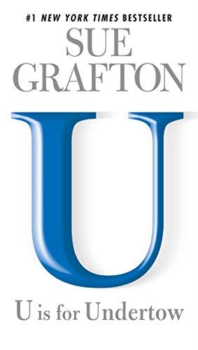 U is for Undertow: A Kinsey Millhone Novel eBook: Sue Grafton ...