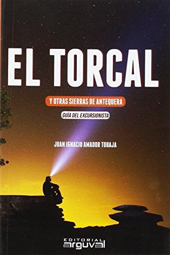El Torcal y otras sierras de Antequera: Guía del excursionista