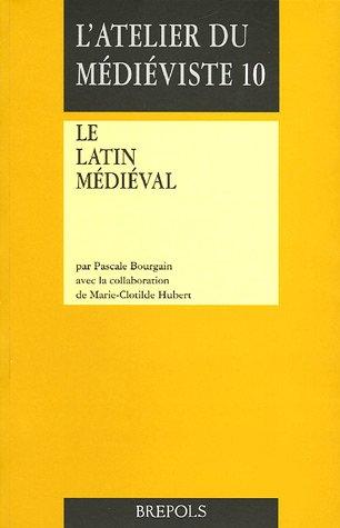Latin médiéval par Pascale Bourgain