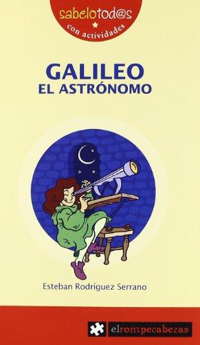 Galileo, el astrónomo por Esteban Rodríguez Serrano
