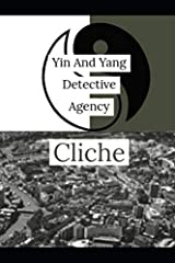 Yin and Yang Detective Agency: Cliche Paperback