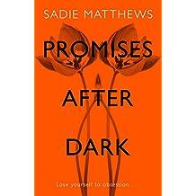Promises After Dark (After Dark Book 3): After Dark Book Three