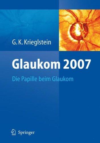 Glaukom 2007: Die Papille beim Glaukom