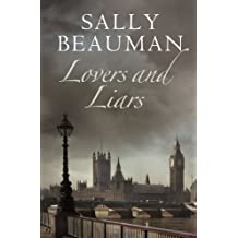 Lovers and Liars: Lovers and Liars Trilogy Book I
