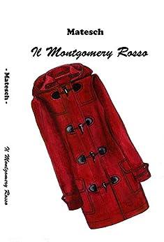 Il Montgomery Rosso di [ ., Matesch]