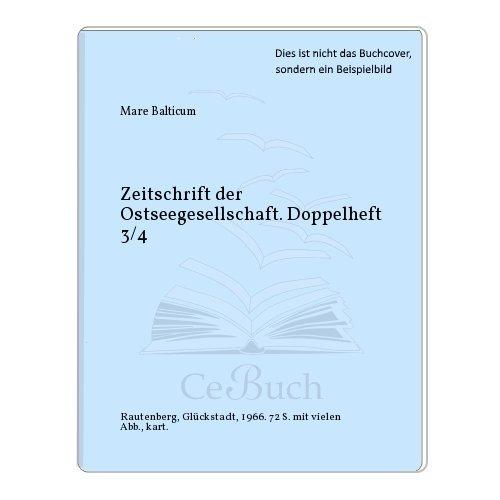 Zeitschrift der Ostseegesellschaft. Doppelheft 3/4